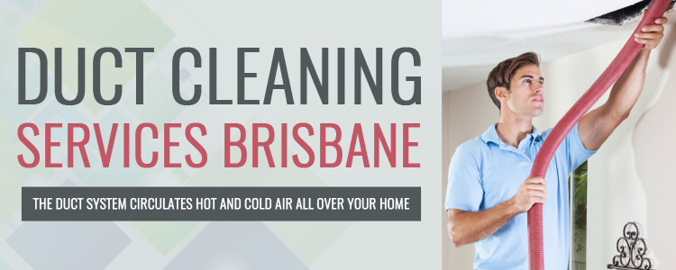 Duct Cleaning Brisbane City